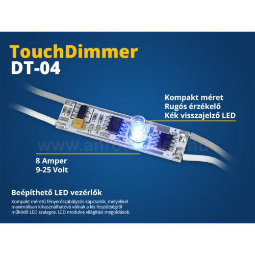 LED Beépíthető LED vezérlő (DT04) érintős kapcsoló, fényerőszab. (10627)
